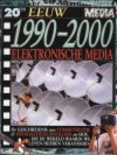 Elektronische media 1990-2000