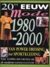 Van power dressing tot sportkleding 1980-2000