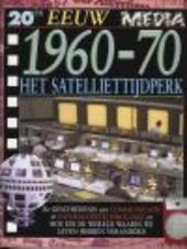 Het satelliettijdperk 1960-70