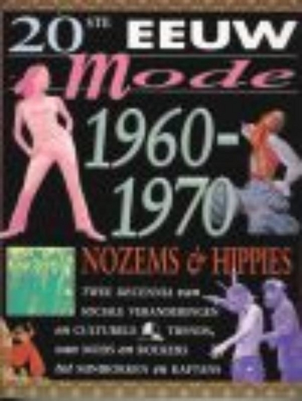 Nozems & hippies 1960-1970