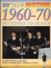 Het tijdperk van de rock 1960-70