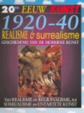 Realisme en surrealisme : geschiedenis van de moderne kunst 1920-40