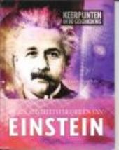 De relativiteitstheorieën van Einstein