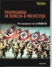 Propaganda in oorlog & vredestijd