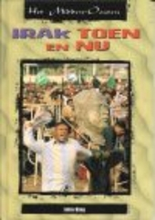 Irak : toen en nu