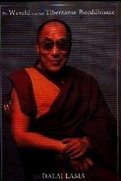 De wereld van het Tibetaanse boeddhisme : een overzicht van de filosofie en de praktijk van het Tibetaanse boeddhis...
