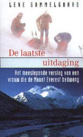De laatste uitdaging : het meeslepende verslag van een vrouw die de Mount Everest bedwong