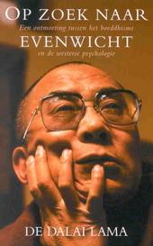 Op zoek naar evenwicht : een ontmoeting tussen het boeddhisme en de westerse psychologie