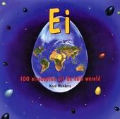 Ei : 100 eirecepten uit de hele wereld