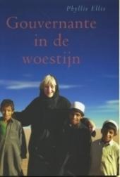 Gouvernante in de woestijn : de persoonlijke ervaringen van een Engelse vrouw met de Saudi-Arabische koninklijke fa...