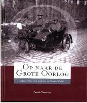 Op naar de Grote Oorlog : Mairi, Elsie en de anderen in Flanders Fields