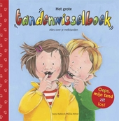 Het grote tandenwisselboek : alles over je melktanden