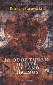 In oude tijden heette dit land Haemus : bijdragen tot een klein geografisch leesboek