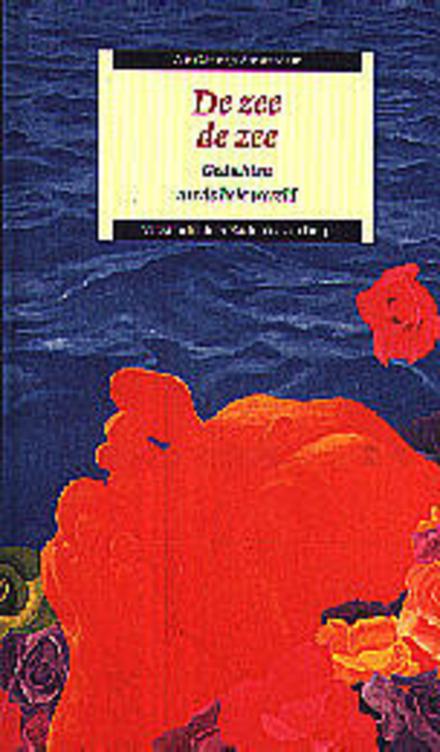 De zee, de zee : gedichten uit de hele wereld