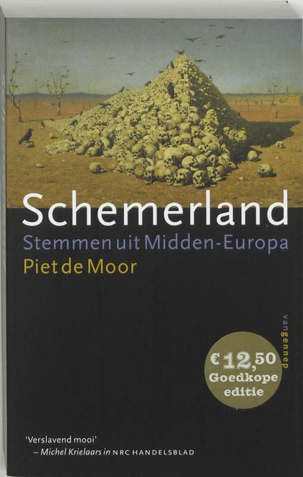 Schemerland : stemmen uit Midden-Europa