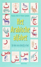 Het Arabische alfabet : zo lees en schrijf je het