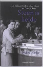 Steen is liefde : een liefdesgeschiedenis uit de kringen van Freud en Jung