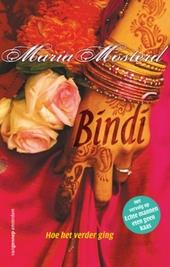 Bindi : hoe het verder ging
