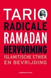 Radicale hervorming : islamitische ethiek en bevrijding