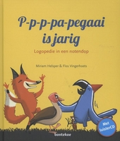 P-p-p-pa-pegaai is jarig : logopedie in een notendop