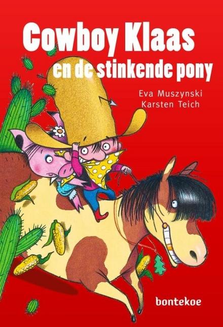 Cowboy Klaas en de stinkende pony