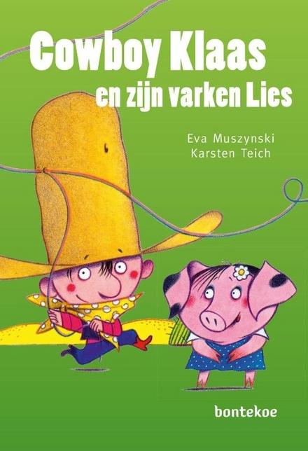 Cowboy Klaas en zijn varken Lies