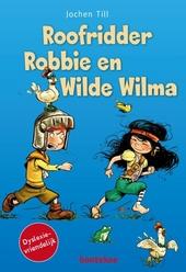 Roofridder Robbie en Wilde Wilma