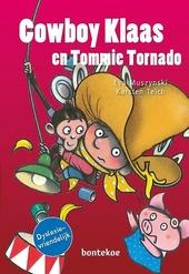 Cowboy Klaas en Tommie Tornado