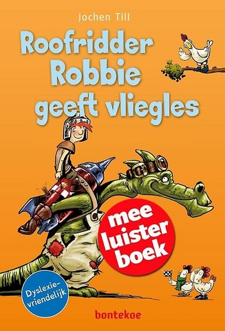Roofridder Robbie geeft vliegles : meeluisterboek