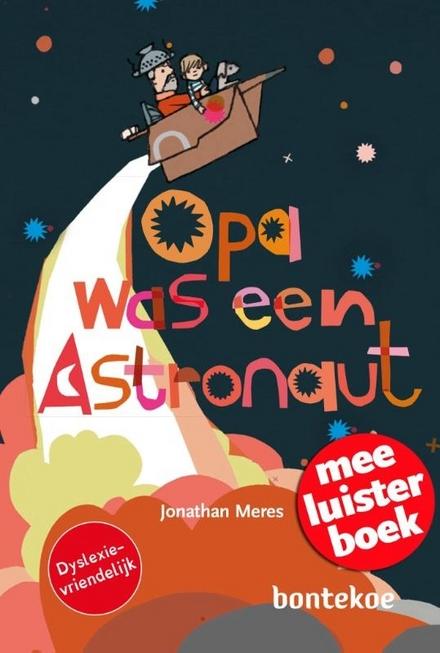 Opa was een astronaut