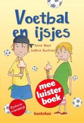 Voetbal en ijsjes : meeluisterboek
