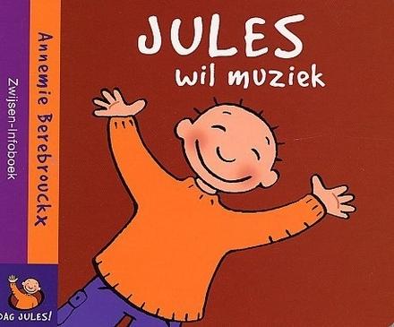 Jules wil muziek