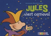 Jules viert carnaval / tekst en ill. Annemie Berebrouckx