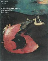Het Groeningemuseum Brugge : een keuze uit de mooiste werken