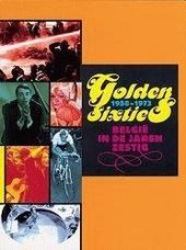 Golden sixties 1958-1973 : België in de jaren zestig