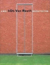 Bob van Reeth : A.W.G. Architecten