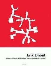 Erik Dhont : tuinen, onzichtbare landschappen