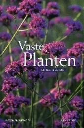 Vaste planten : toppers in de tuin