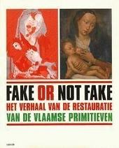 Fake or not fake : het verhaal van de restauratie van de Vlaamse Primitieven
