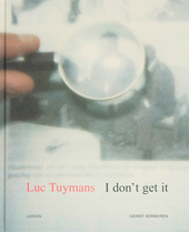 Luc Tuymans : I don't get it
