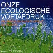 Onze ecologische voetafdruk : de aarde bekeken vanuit de ruimte