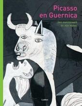 Picasso en Guernica : een meesterwerk en zijn maker