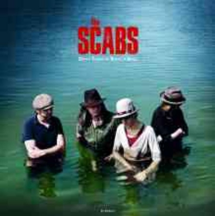 The Scabs : dirty years of rock 'n' roll