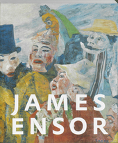 James Ensor : universum van een fantast