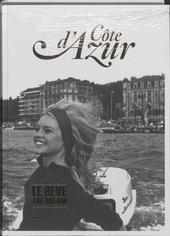 Côte d'Azur : le rêve : une zone de plaisir innocent