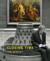 Closing time : Jan Vanriet