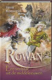Rowan : een verhaal uit de middeleeuwen