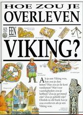 Hoe zou je overleven als een Viking ?