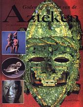 Goden en mythen van de Azteken