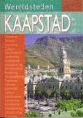 Kaapstad : een van de belangrijkste steden van Zuid-Afrika